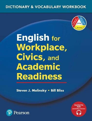 English for Workplace, Civics and Academic Readiness: Vocabulary Dictionary Workbook
