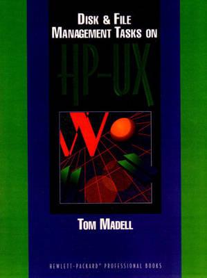 Disk and File Management Tasks on HP-UX (Paperback)