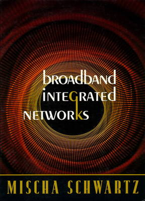 BroadBand Integrated Networks (Paperback)