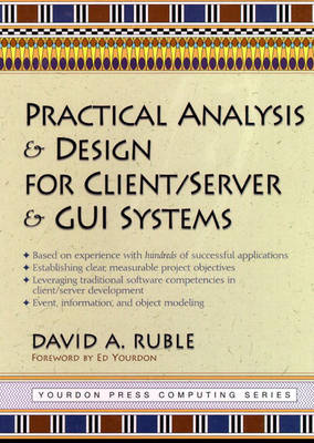 Practical Analysis and Design for Client/Server and GUI Systems (Hardback)