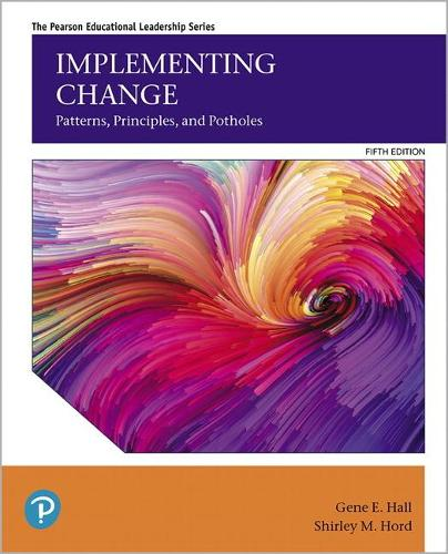 Implementing Change: Patterns, Principles, and Potholes (Paperback)