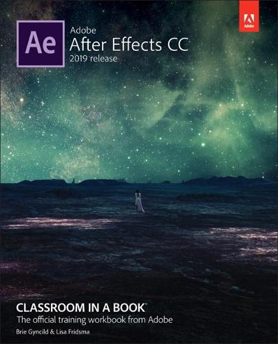 Adobe After Effects CC Classroom in a Book (Paperback)