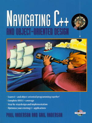Navigating C++ and Object-Oriented Design (Bk/CD-ROM) (Paperback)
