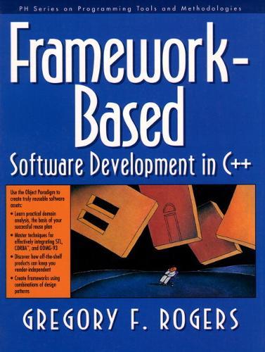 Framework-Based Software Development in C++ (Hardback)