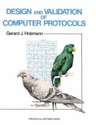 Design And Validation Of Computer Protocols (Paperback)