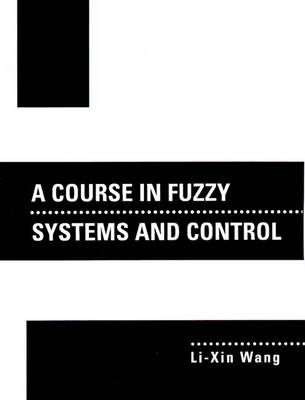 A Course In Fuzzy Systems and Control (Paperback)