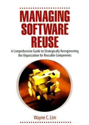 Managing Software Re-Use (Hardback)