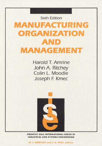Manufacturing Organization And Management (Hardback)