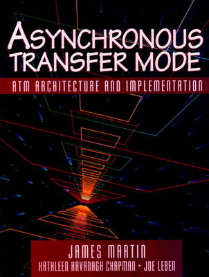 Asynchronous Transfer Mode: ATM Architecture and Implementation (Paperback)