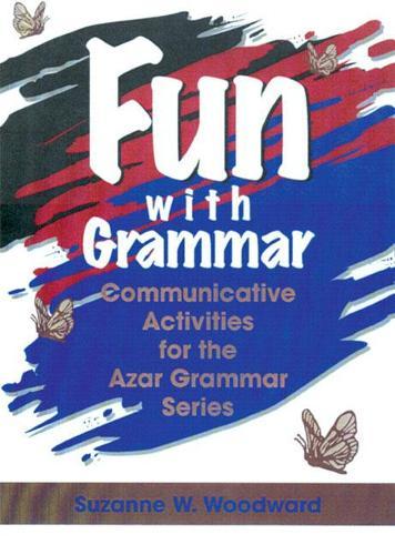 Fun with Grammar: Communicative Activities for the Azar Grammar Series (Paperback)