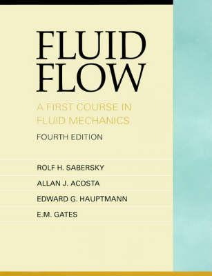 Fluid Flow: A First Course in Fluid Mechanics (Hardback)