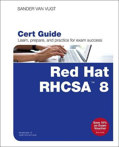 Red Hat RHCSA 8 Cert Guide: EX200 (Paperback)