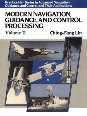 Modern Navigation, Guidance, And Control Processing (Hardback)