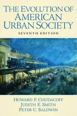 The Evolution of American Urban Society (Paperback)