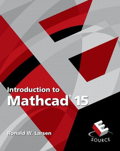 Introduction to Mathcad 15 (Paperback)