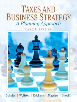 Taxes and Business Strategy: a Planning Approach (Hardback)