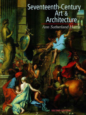 Seventeenth Century Art and Architecture (Paperback)
