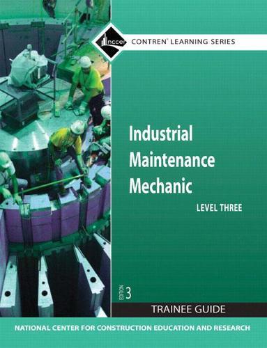 Industrial Maintenance Mechanic Level 3 Trainee Guide, Paperback (Paperback)