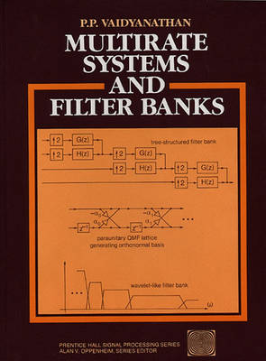 Multirate Systems And Filter Banks (Hardback)
