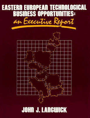 Eastern European Technological Business Opportunities (Hardback)