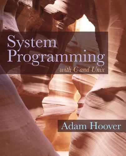 System Programming with C and Unix (Hardback)