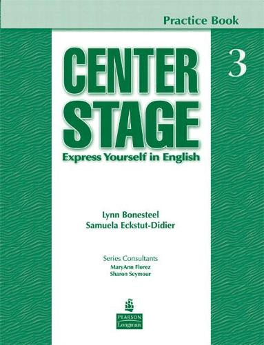 Center Stage 3 Practice Book: Center Stage 3 Practice Book Students Book Level 3 (Paperback)