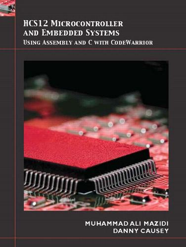 HCS12 Microcontrollers and Embedded Systems (Hardback)