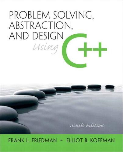 Problem Solving, Abstraction, and Design using C++: United States Edition (Paperback)