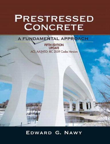 Prestressed Concrete Fifth Edition Upgrade: ACI, AASHTO, IBC 2009 Codes Version: United States Edition (Hardback)