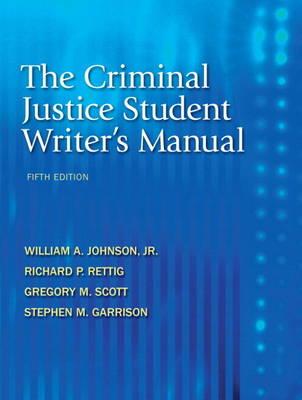The Criminal Justice Student Writer's Manual (Paperback)
