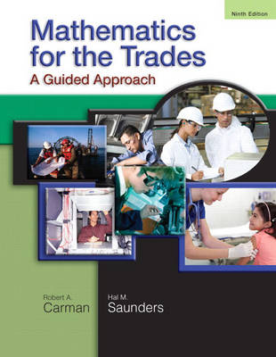 Mathematics for the Trades: A Guided Approach (Paperback)