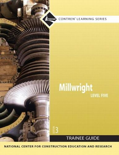 Millwright: Millwright Level 5 Trainee Guide, Paperback Trainee Guide Level 5 (Paperback)