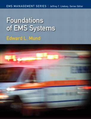 Foundations of EMS Systems (Paperback)