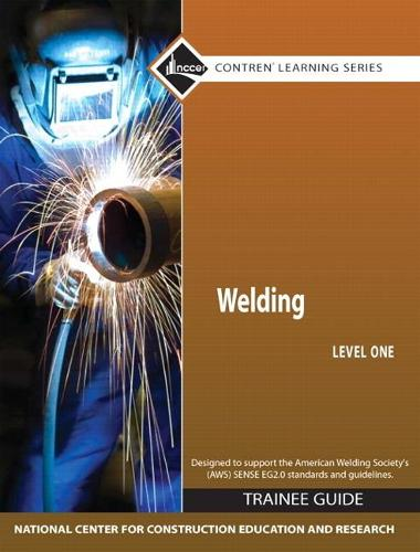 Welding Level 1 Trainee Guide, Hardcover (Hardback)