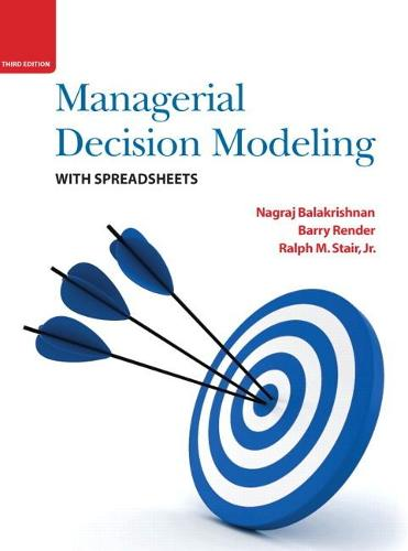 Managerial Decision Modeling with Spreadsheets (Hardback)