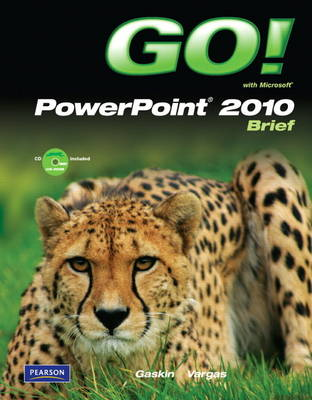 GO! with Microsoft PowerPoint 2010 Brief (Paperback)