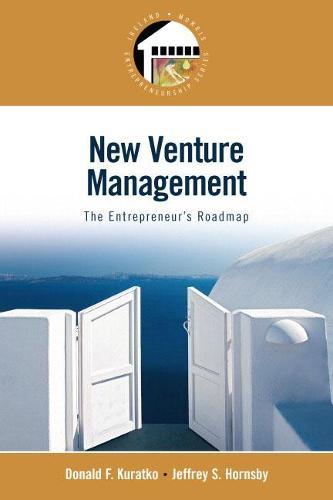 New Venture Management: The Entrepreneur's Roadmap (Entrepreneurship Series) (Paperback)