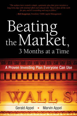 Beating the Market, 3 Months at a Time: A Proven Investing Plan Everyone Can Use (Hardback)