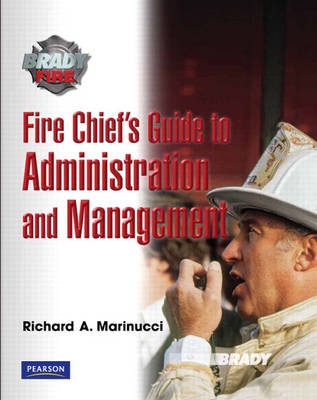 Fire Chief's Guide to Administration and Management (Paperback)