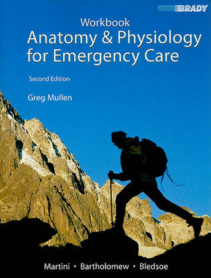 Student Workbook for Anatomy & Physiology for Emergency Care (Paperback)