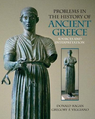 Problems in The History of Ancient Greece: Sources and Interpretation (Paperback)