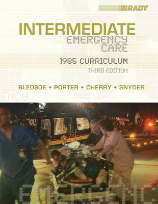 Intermediate Emergency Care: 1985 Curriculum