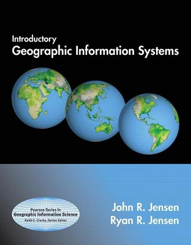 Introductory Geographic Information Systems: United States Edition (Paperback)