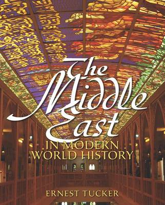 The Middle East in Modern World History (Paperback)
