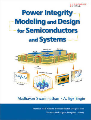 Power Integrity Modeling and Design for Semiconductors and Systems (Hardback)