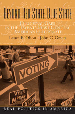 Beyond Red State and Blue State: Electoral Gaps in the 21st Century American Electorate (Paperback)