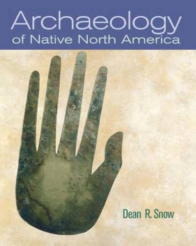 Archaeology of Native North America (Hardback)