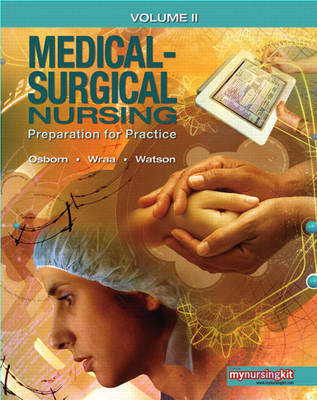 Medical Surgical Nursing: v. 2: Preparation for Practice