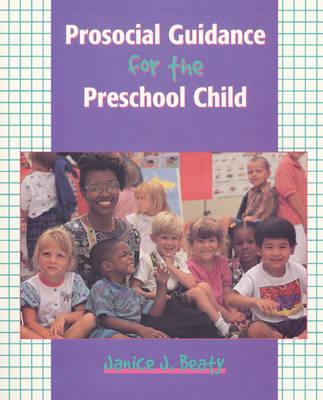 Prosocial Guidance for the Preschool Child (Paperback)