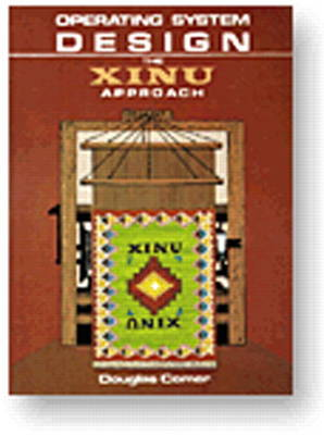 Operating System Design: The XINU Approach, Vol. I (Paperback)